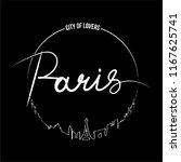 paris calligraphy city of... | Shutterstock .eps vector #1167625741