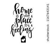 home is not a place it is a... | Shutterstock .eps vector #1167643141