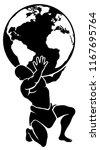 atlas titan holding globe. a... | Shutterstock .eps vector #1167695764