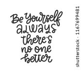 vector hand drawn quote   be... | Shutterstock .eps vector #1167699481