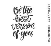 vector hand drawn quote   be... | Shutterstock .eps vector #1167746914