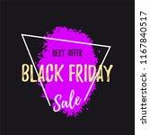 black friday sale banner. paint ... | Shutterstock .eps vector #1167840517