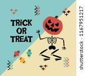 happy halloween  trick or treat ... | Shutterstock .eps vector #1167951217