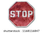 traffic sign of stop of... | Shutterstock . vector #1168116847