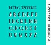vector retro font. cool modern... | Shutterstock .eps vector #1168233241