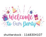 welcome to our party | Shutterstock .eps vector #1168304107