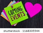 text sign showing coming events.... | Shutterstock . vector #1168335544