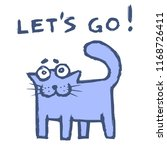funny purple cat says lets go ... | Shutterstock . vector #1168726411