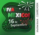 viva mexico  september 16.... | Shutterstock .eps vector #1168824304