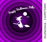 halloween witch greeting card... | Shutterstock .eps vector #1169072404