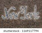 new york logo on the granite... | Shutterstock . vector #1169117794
