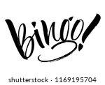 bingo lettering. handwritten... | Shutterstock .eps vector #1169195704
