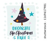 decorate the christmas tree....   Shutterstock .eps vector #1169617981