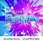 stylized bright happy birthday... | Shutterstock .eps vector #1169902384