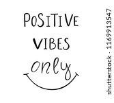 positive vibes only inspiration ... | Shutterstock .eps vector #1169913547