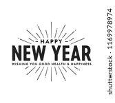 happy new year wishing you good ... | Shutterstock .eps vector #1169978974