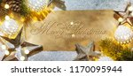 christmas and new year holidays ... | Shutterstock . vector #1170095944