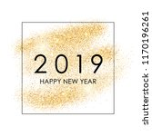 happy new year 2019. gold... | Shutterstock .eps vector #1170196261