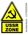 zone of the ussr. road sign... | Shutterstock . vector #1170205204