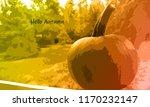 pumpkin   hello autumn | Shutterstock . vector #1170232147