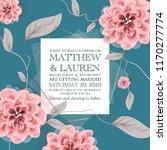 botanical wedding invitation...   Shutterstock .eps vector #1170277774