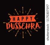 happy dussehra. festival of... | Shutterstock .eps vector #1170307597