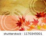 autumn leaves maple autumn... | Shutterstock .eps vector #1170345001