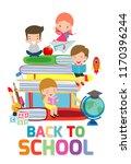 back to school cute kids...   Shutterstock .eps vector #1170396244