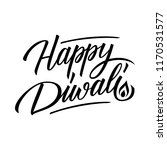 happy diwali handwritten... | Shutterstock .eps vector #1170531577