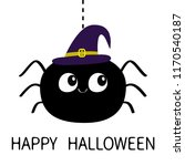 happy halloween. black spider... | Shutterstock .eps vector #1170540187