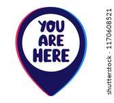 you are here. vector icon with...   Shutterstock .eps vector #1170608521