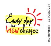 every day is a new chance ...   Shutterstock .eps vector #1170667234