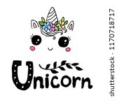 cute unicorn fase and text  ... | Shutterstock .eps vector #1170718717
