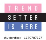 tee print with slogan.... | Shutterstock .eps vector #1170787327