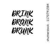 drink  drank  drunk. lettering. ... | Shutterstock .eps vector #1170791584