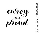 curvy and proud. brush hand... | Shutterstock .eps vector #1170862267