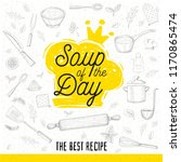 soup of the day  sketch style... | Shutterstock .eps vector #1170865474
