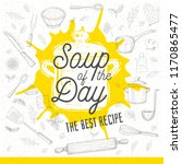 soup of the day  sketch style... | Shutterstock .eps vector #1170865477