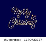 merry christmas   a hand drawn... | Shutterstock .eps vector #1170933337