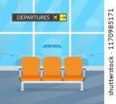 airport waiting room. departure ... | Shutterstock .eps vector #1170985171