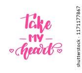 take my heart. romantic...   Shutterstock .eps vector #1171177867