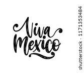 viva mexico  hand lettering.... | Shutterstock .eps vector #1171353484