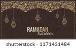 vector ramadan kareem greeting... | Shutterstock .eps vector #1171431484