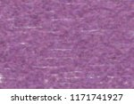 background violet texture... | Shutterstock . vector #1171741927