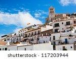 Old City Of Ibiza   Eivissa....