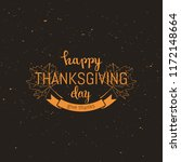 happy thanksgiving holiday... | Shutterstock .eps vector #1172148664