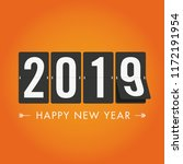 happy new year 2019 mechanical... | Shutterstock .eps vector #1172191954
