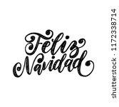 feliz navidad  handwritten... | Shutterstock .eps vector #1172338714