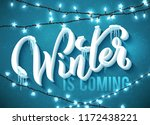 winter is coming poster with... | Shutterstock .eps vector #1172438221