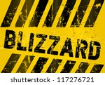 grungy blizzard warning sign ...